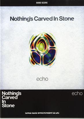 バンドスコア NOTEING'S CARVED IN STONE/echo の画像