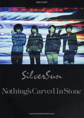 バンドスコア Nothing's Carved In Stone/Silver Sun の画像