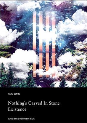 バンド・スコア Nothing's Carved In Stone「Existence」 の画像