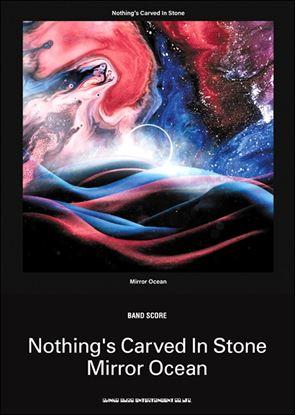 バンド・スコア Nothing's Carved In Stone 「Mirror Ocean」 の画像