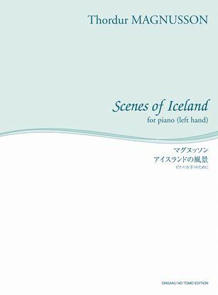 舘野泉 左手のピアノ・シリーズ マグヌッソン アイスランドの風景 ピアノ(左手)のために の画像