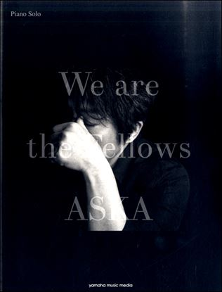 ピアノソロ ASKA『We are the Fellows』 の画像