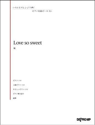 いろんなアレンジで弾く ピアノ名曲ピース53 Love so sweet の画像
