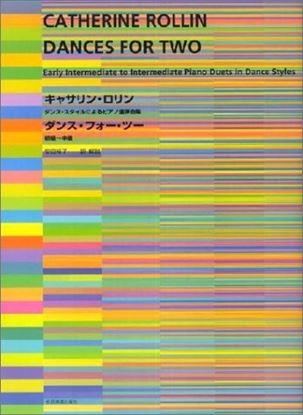 キャサリン・ロリン ダンス・フォー・ツー ダンス・スタイルによるピアノ連弾曲集 CATHERINE ROLLIN の画像