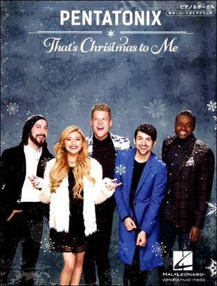 ピアノ&ボーカル ペンタトニックス That's Christmas to Me の画像