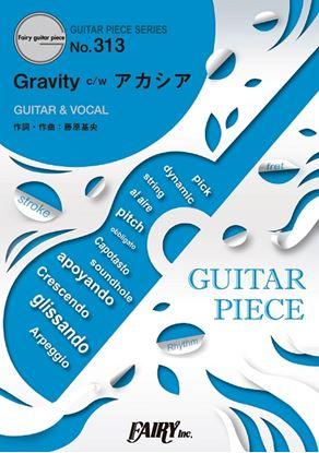 GP313 ギターピース Gravity c/wアカシア/BUMP OF CHICKEN の画像