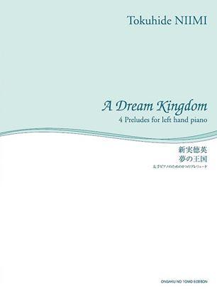 舘野泉 左手のピアノ・シリーズ 夢の王国 左手ピアノのための4つのプレリュード の画像