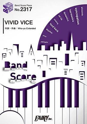BP2317 バンドスコアピース VIVID VICE/Who-ya Extended の画像