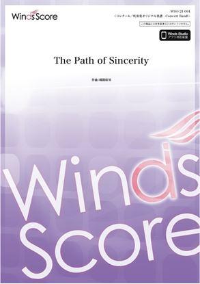 コンクール/吹奏楽オリジナル楽譜 The Path of Sincerity の画像