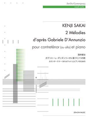 酒井健治 ガブリエーレ・ダンヌンツィオに基づく2つの歌 カウンターテナー(またはアルト)とピアノのための の画像